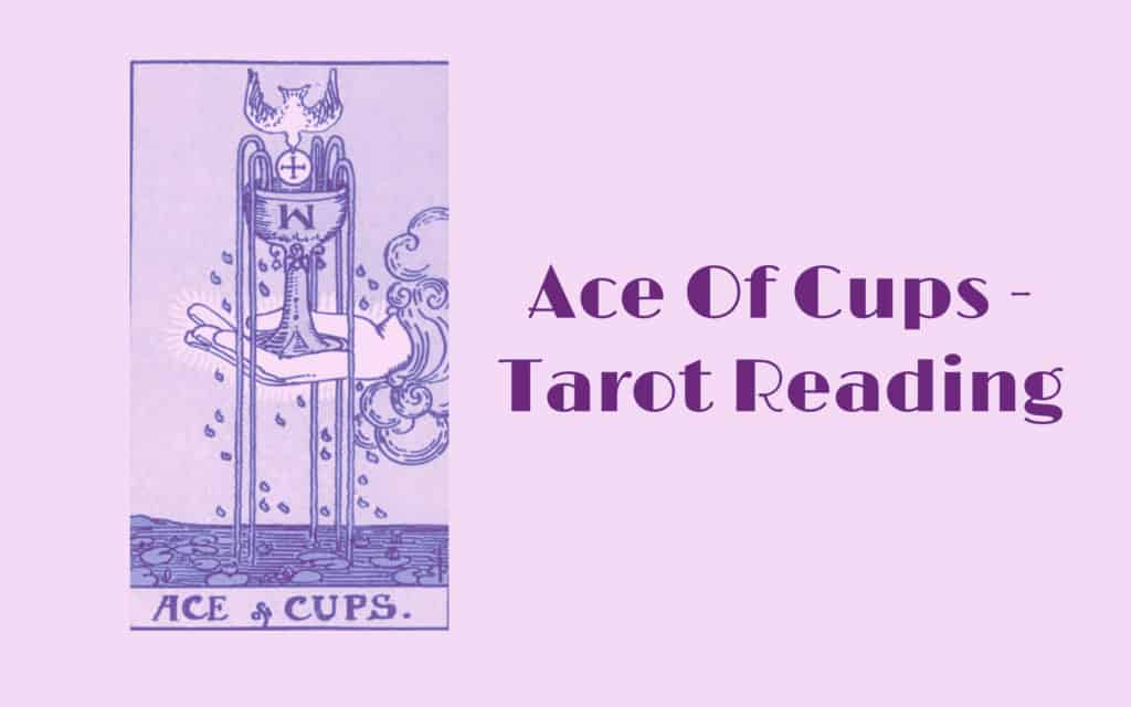 Ace of Cups Meaning, Reversed, Yes and No, Love Life ⋆ EraTarot