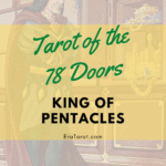 78 Doors Tarot: King of Pentacles