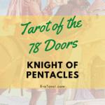 78 Doors Tarot: Pentacles - Knight of Pentacles