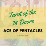 78 Doors Tarot: Pentacles -Ace of Pentacles